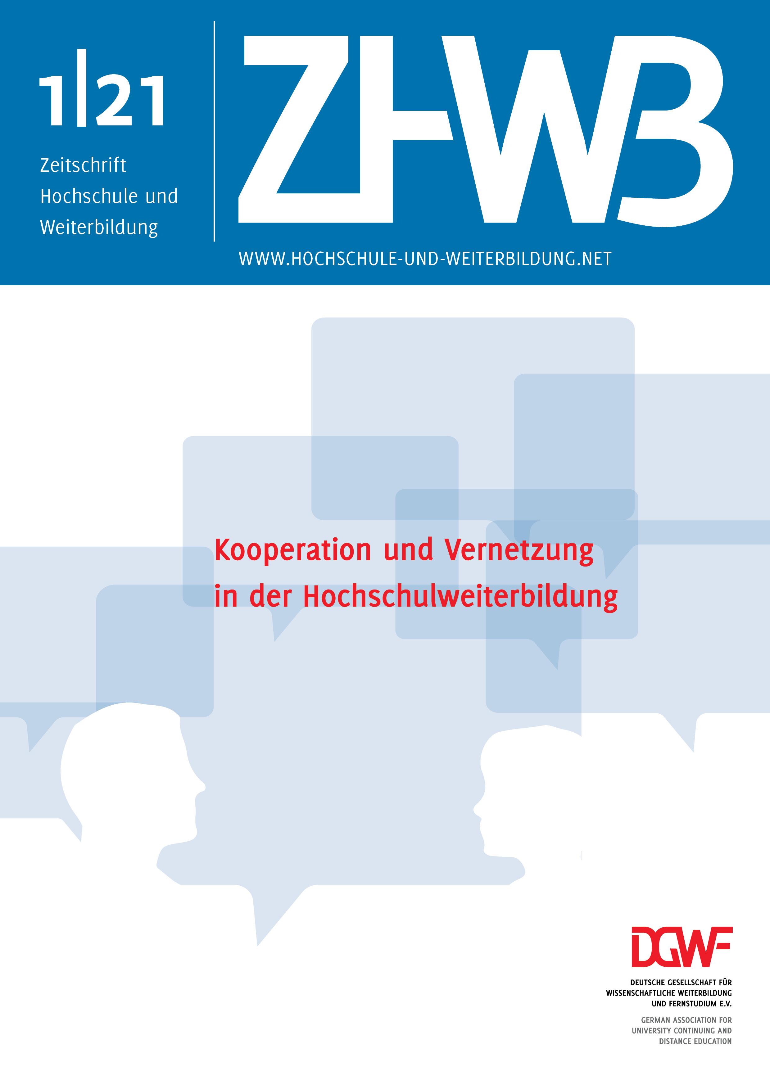 Ansehen 2021/1: Kooperation und Vernetzung in der Hochschulweiterbildung